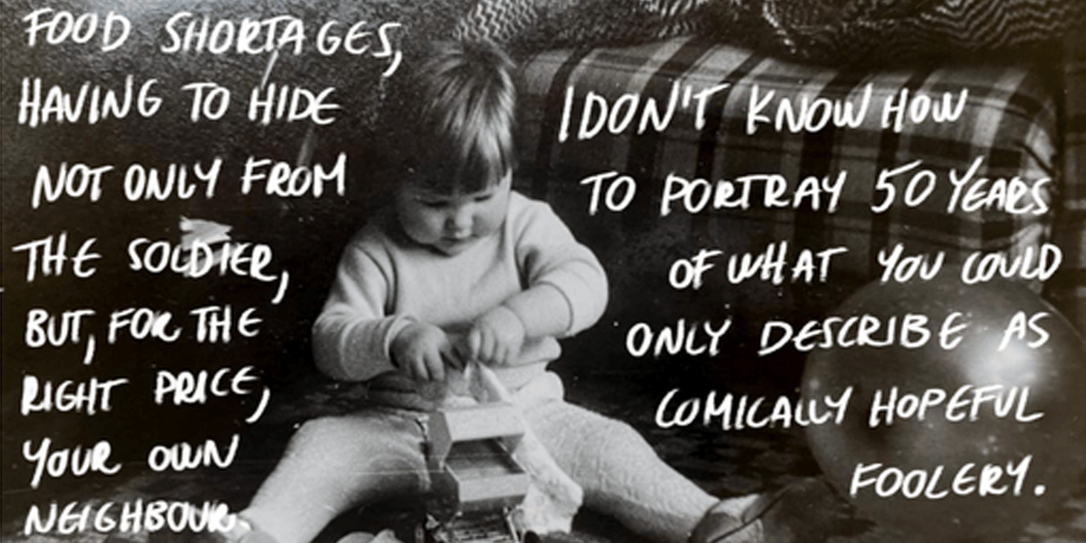 Black and white picture of a young child. surrounded by hand written text.